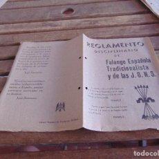 Militaria: REGLAMENTO DICIPLINARIO DE FALANGE ESPAÑOLA DE LA JONS JURAMENTO POR LA PATRIA EL PAN Y LA JUSTICIA. Lote 89072312