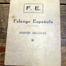 Militaria: FALANGE ESPAÑOLA - PUNTOS INICIALES (1933-35) - MUY RARO. Lote 93387595