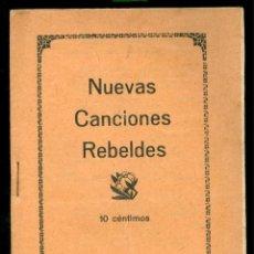 Militaria: ANARQUISMO - NUEVAS CANCIONES REBELDES - 1922 - BIBLIOTECA ACRACIA. Lote 95707371