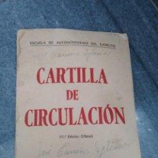 Militaria: ANTIGUA CARTILLA DE CIRCULACIÓN AÑO 1956 MADRID ESCUELA AUTOMOVILISMO DEL EJÉRCITO LIBRO AUTOESCUELA. Lote 96370435