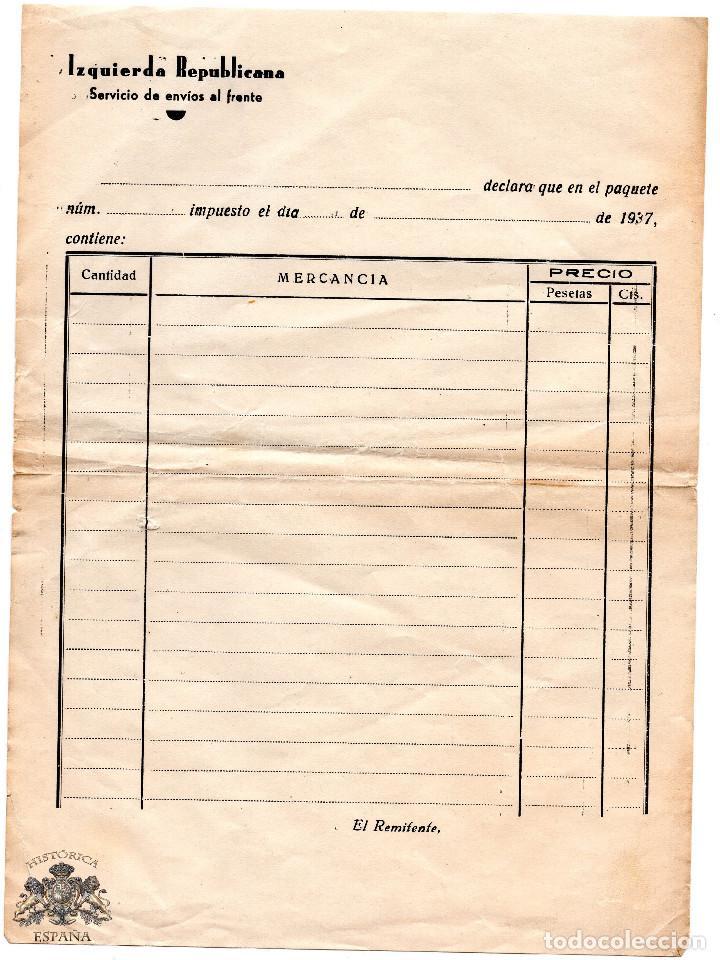 FACTURA EN BLANCO IZQUIERDA REPUBLICANA SERVICIOS DE ENVIOS AL FRENTE GUERRA CIVIL (Militar - Propaganda y Documentos)