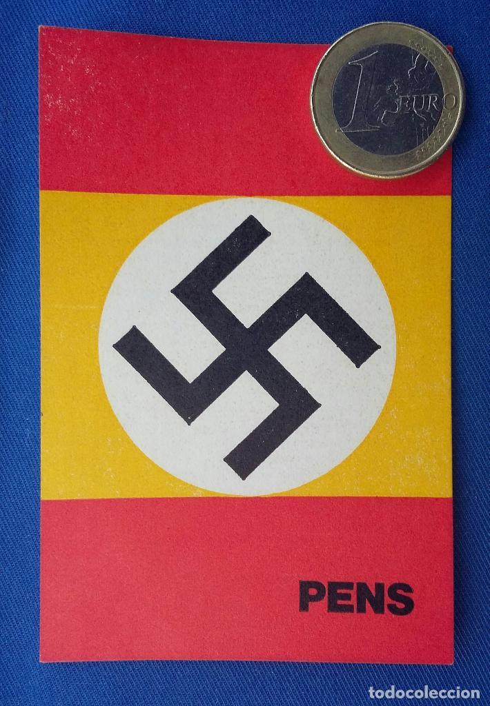 PEGATINA PENS- PARTIDO ESPAÑOL NACIONAL SOCIALISTA AÑOS 70-78 (Militar - Propaganda y Documentos)