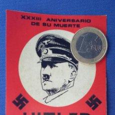 Militaria: PEGATINA JNR XXXIII ANIVERSARIO MUERTE HITLER EDITADA A FINALES AÑOS 70-78 . Lote 96722219