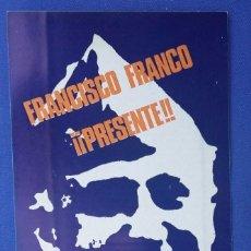 Militaria: PEGATINA FRANCISCO FRANCO - PRESENTE. EDITADA EN LOS AÑOS 70.. Lote 97172727