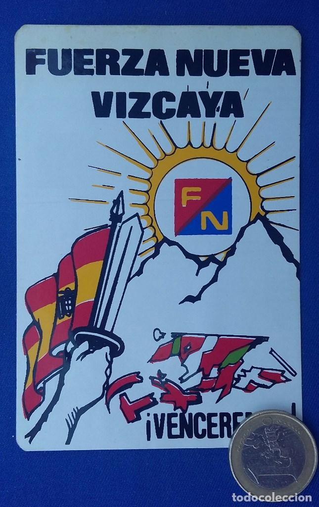PEGATINA FUERZA NUEVA VIZCAYA. EDITADA EN LOS AÑOS 70. (Militar - Propaganda y Documentos)