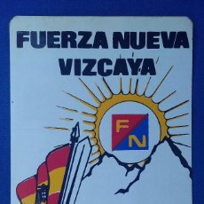 Militaria: PEGATINA FUERZA NUEVA VIZCAYA. EDITADA EN LOS AÑOS 70. . Lote 97254687