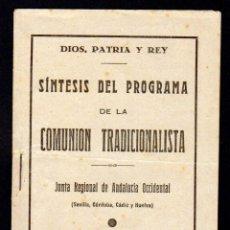 Militaria: SINTESIS DEL PROGRAMA DE LA COMUNION TRADICIONALISTA. JUNTA REGIONAL DE ANDALUCIA OCCIDENTAL. Lote 97277063