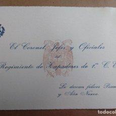 Militaria: FELICITACION DEL CORONEL Y JEFES DEL REGIMIENTO DE ZAPADORES. EPOCA FRANCO. Lote 97728839