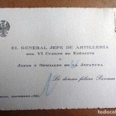 Militaria: FELICITACION DEL GENERAL JEFE DE ARTILLERIA VI CUERPO DEL EJERCITO. AÑO 1944. Lote 97729139
