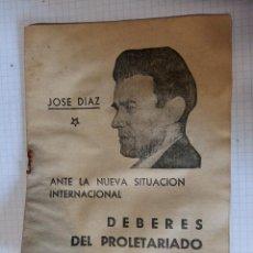 Militaria: FOLLETO DE LA GUERRA CIVIL, JOSÉ DÍAZ, EDICIONES DEL PARTIDO COMUNISTA DE ESPAÑA, BARCELONA, 15 PÁG. Lote 98212311