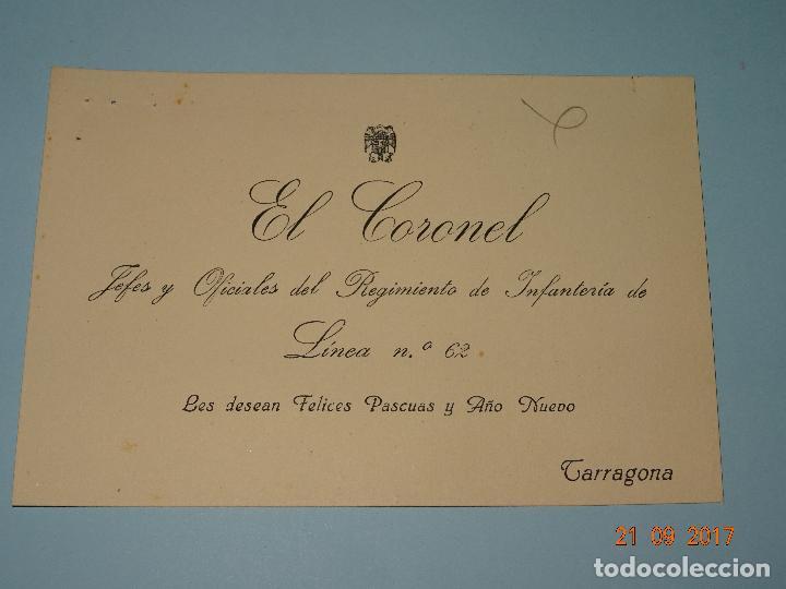 FELICITACIÓN DEL CORONEL JEFE DEL REGIMIENTO DE INFANTERIA DE LINEA Nº 62 DE TARRAGONA - AÑO 1940S (Militar - Propaganda y Documentos)