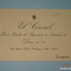 Militaria: FELICITACIÓN DEL CORONEL JEFE DEL REGIMIENTO DE INFANTERIA DE LINEA Nº 62 DE TARRAGONA - AÑO 1940S. Lote 98653987