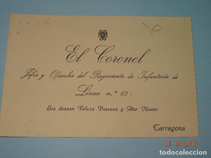 Militaria: Felicitación del CORONEL JEFE del Regimiento de Infanteria de Linea nº 62 de Tarragona - Año 1940s - Foto 2 - 98653987