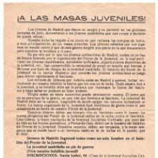 Militaria: PROPAGANDA. GUERRA CIVIL. REPUBLICA. MADRID, A LAS MASAS JUVENILES. BATALLÓN JUVENIL. Lote 98773591