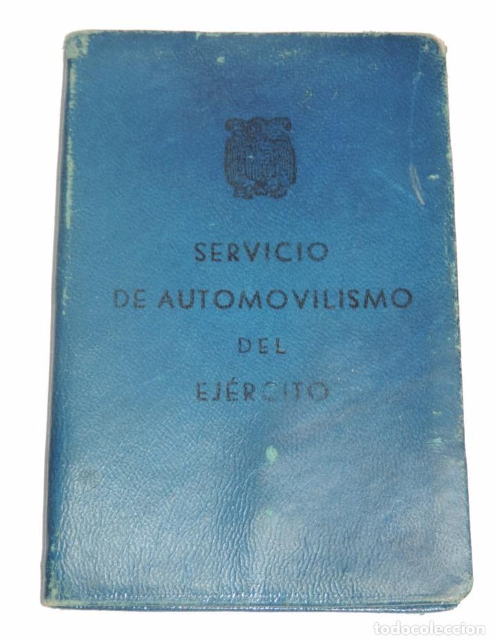 Militaria: Carnet del Servicio de Automovilismo del Ejército. Año 1954. Es de un teniente medico. Sanidad. - Foto 2 - 98847355