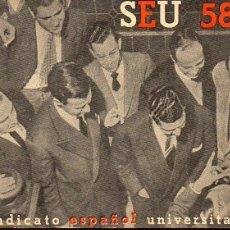 Militaria: SEU 1958 - EL SINDICATO ESPAÑOL UNIVERSITARIO - 64 PÁGINAS ILUSTRADAS. Lote 99737363