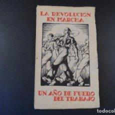 Militaria: LA REVOLUCIÓN EN MARCHA. UN AÑO DE FUERO DEL TRABAJO. AÑO 1939.. Lote 99746019