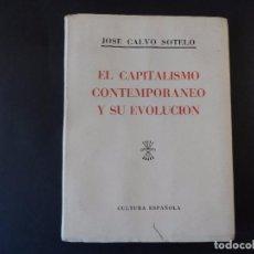 Militaria: EL CAPITALISMO CONTEMPORANEO Y SU EVOLUCION. JOSE CALVO SOTELO. AÑO 1938. Lote 99956091