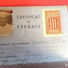 Militaria: GUERRA CIVIL - CARNET CERTIFICAT DE TREBALL- 1938 - NATURAL DE YSONA . Lote 100496311