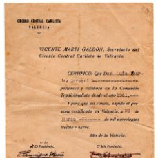 Militaria: CIRCULO CENTRAL CARLISTA, VALENCIA.1939.CERTIFICADO PERTENENCIA Y COLABORACIÓN. COMUNIÓN TRADICIONAL. Lote 101099551