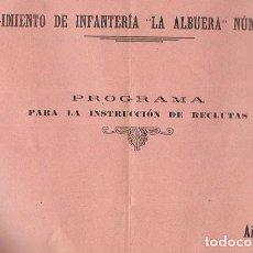 Militaria: REGIMIENTO INFANTERÍA * LA ALBUERA Nº 26 * AÑO 1915- PROGRAMA INSTRUCCION RECLUTAS. Lote 102352827