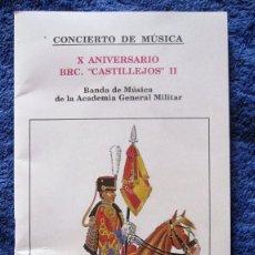 Militaria: CONCIERTO X ANIVERSARIO BRIG. CASTILLEJOS II.PROGRAMA DE MANO 1.996.24X12 CMS.24 PAG.. Lote 102423495