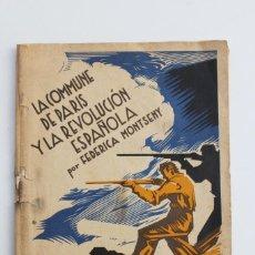 Militaria: LA COMMUNE DE PARIS Y LA REVOLUCIÓN ESPAÑOLA POR FEDERICA MONTSENY C.N.T.- A.I.T. 1937. Lote 103862343