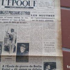 Militaria: PERIODICO L'EPOQUE. CAPTURA DE HERMANN GÖERING. 1945. Lote 104299999