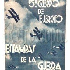 Militaria: ESTAMPAS DE LA GUERRA CIVIL 5º CUERPO EJERCITO BATALLA DEL EBRO JUNTA RECAUDATORIA ZARAGOZA 1937. Lote 104899507