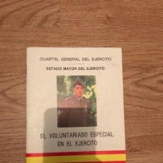 Militaria: FOLLETO DE 40 PAGINAS SOBRE EL VOLUNTARIADO ESPECIAL EN EL EJERCITO . ESTADO MAYOR, 1989. Lote 107322403