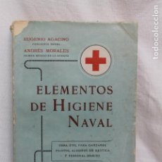 Militaria: ELEMENTOS DE HIGIENE NAVAL, BARCELONA 1916, EUGENIO AGACINO Y ANDRES MORALES. Lote 109147711