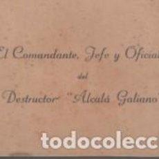 Militaria: TARJETA MILITAR DEL COMANDANTE , JEFE Y OFICIALES DEL DESTRUCTOR - ALCALÁ GALINDO- BARCO BUQUE - . Lote 109454283
