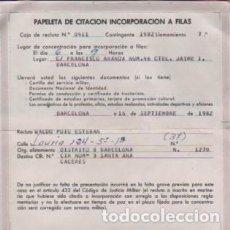 Militaria: DOCUMENTO MILITAR PAPELETA DE CITACION INCORPORACION A FILAS - MILI SERVICIO MILITAR 1982. Lote 109455975