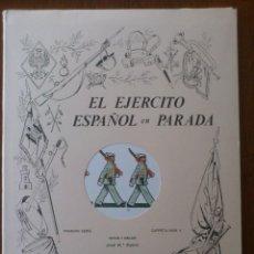 Militaria: EL EJÉRCITO ESPAÑOL EN PARADA. CUADERNO CON LAMINAS EDITADAS POR BARREIRA.. Lote 109528627