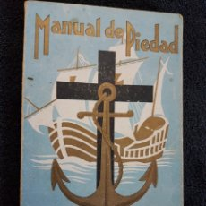 Militaria: MANUAL DE PIEDAD DEL MARINERO ESPAÑOL CADIZ ENERO 1939 GUERRA CIVIL. Lote 110806940