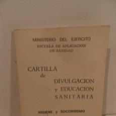 Militaria: CARTILLA DE DIVULGACIÓN Y EDUCACIÓN SANITARIA. 1974. SERVICIO GEOGRÁFICO DEL EJERCITO. Lote 112024519