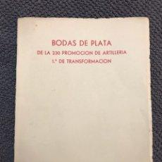 Militaria: SEGOVIA. ACADEMIA MILITAR. BODAS DE PLATA DE LA 230 PROMOCIÓN DE ARTILLERÍA (A.1966). Lote 112157299