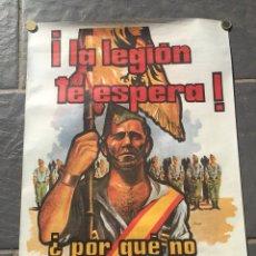 Militaria: CARTEL LEGIÓN ESPAÑOLA,LEGIONARIO,ANTIGUO,LA LEGIÓN TE ESPERA. Lote 112469767