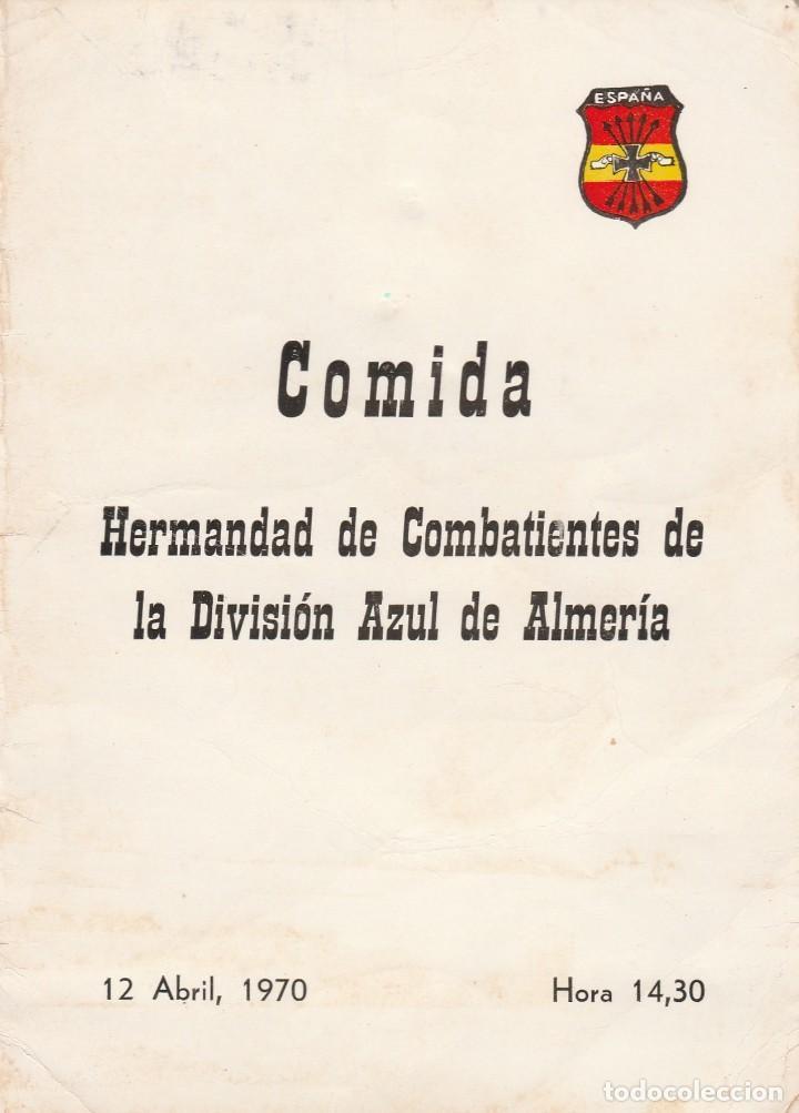 ALMERIA-HERMANDAD DE COMBATIENTES DE LA DIVISION AZUL DE ALMERIA-12 DE ABRIL DE 1970 (Militar - Propaganda y Documentos)