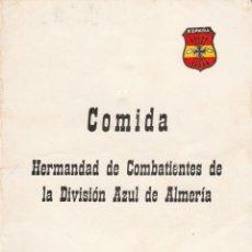 Militaria: ALMERIA-HERMANDAD DE COMBATIENTES DE LA DIVISION AZUL DE ALMERIA-12 DE ABRIL DE 1970. Lote 112934559