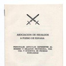 Militaria: ASOCIACIÓN DE HIDALGOS A FUERO DE ESPAÑA - PRINCIPALES ARTICULOS REFERENTES AL INGRESO Y RELACION. Lote 113351751