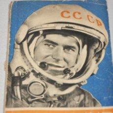 Militaria: LIBRO SOBRE COSMOS .25 HORAS EN COSMOS .1961A.URSS. Lote 113402191