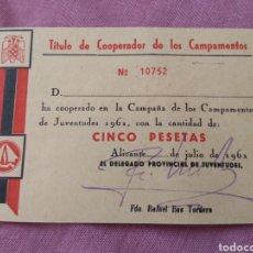 Militaria: TÍTULO DE COOPERADOR DE LOS CAMPAMENTOS DEL FRENTE JUVENTUDES - ALICANTE AÑO 1961. Lote 113486542
