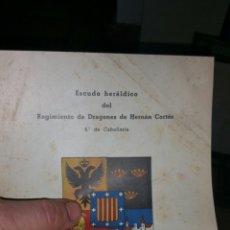 Militaria: LÁMINA CON EL ESCUDO HERÁLDICO DEL REGIMIENTO DE DRAGONES HERNÁN CORTÉS. Lote 114507195