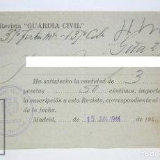Militaria: HOJITA DE SUSCRIPCIÓN A LA REVISTA GUARDIA CIVIL - AÑO 1944 - DIRECCIÓN GENERAL DE LA GUARDIA CIVIL. Lote 115192895
