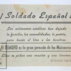 Militaria: HOJITA DE PROPAGANDA - DOMUND. MISIONEROS CATÓLICOS - ¡SOLDADO ESPAÑOL! - AÑOS 40. Lote 115192995