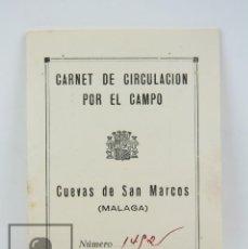 Militaria: CARNET CIRCULACIÓN POR CAMPO - CUEVAS DE SAN MARCOS, MÁLAGA - ESCUDO REPÚBLICA, AÑOS 30. Lote 115193651