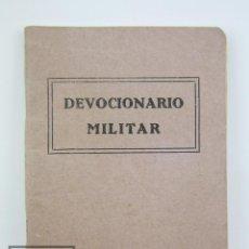 Militaria: PUBLICACIÓN / DEVOCIONARIO MILITAR DE LA GUERRA CIVIL - P. REMIGIO VILARIÑO - AÑO 1937. Lote 115194107