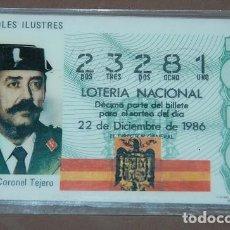 Militaria: LOTERÍA NAVIDAD 1985 Nº 23281 TENIENTE CORONEL TEJERO SERIE ESPAÑOLES ILUSTRES. Lote 115420335