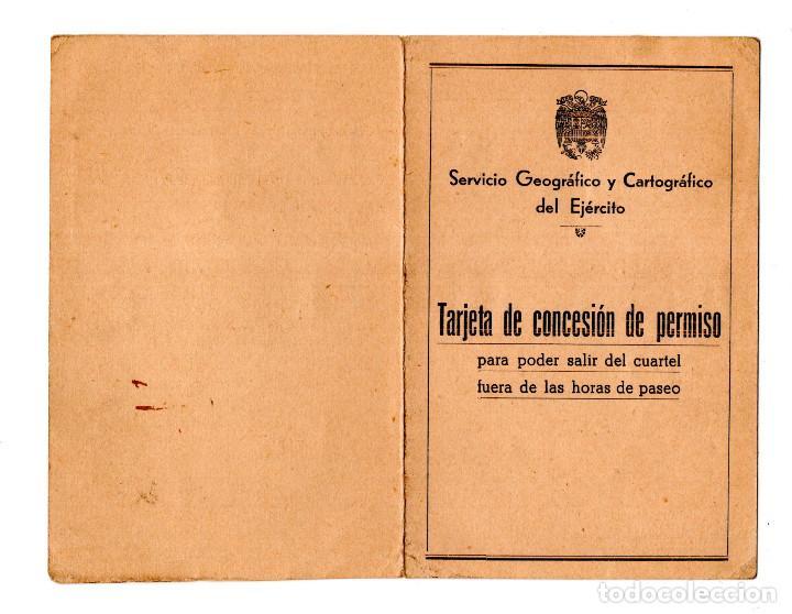 Militaria: TARJATA DE CONCESIN DE PERMISO PARA PODER SALIR DEL CUARTEL FUERA DE HORAS. SERVICIO GEOGRÁFICO 1942 - Foto 2 - 115620275